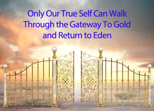 True Self Gateway to Gold