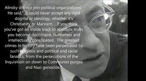 Saul Alinsky can't see his own shadow.